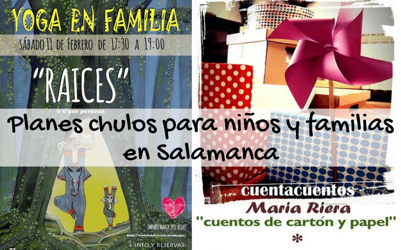 Planes chulos para niños y familias en Salamanca el finde del 10, 11 y 12 de febrero
