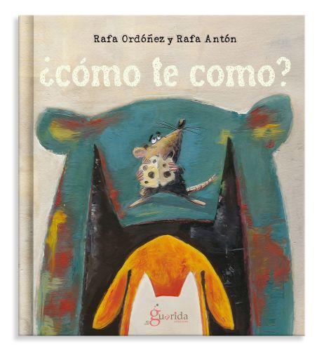 "Portada de ""¿Cómo te como?"" de Rafa Ordóñez y Rafa Antón"