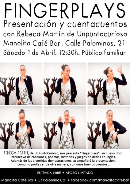 """Presentación de """"Fingerplays"""" en el Manolita"""