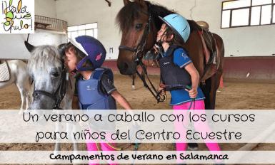 Destacada Cursos de Verano para niños en el Centro Ecuestre de Salamanca
