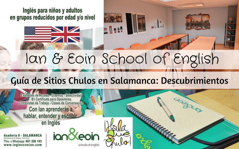 Descubrimos Ian & Eoin School of English, una academia de inglés en Salamanca que te encantará