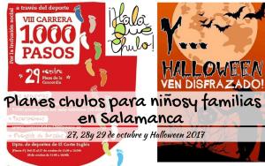 Planes infantiles y familiares en Salamanca el finde del 27, 28 y 29 de octubre y Halloween