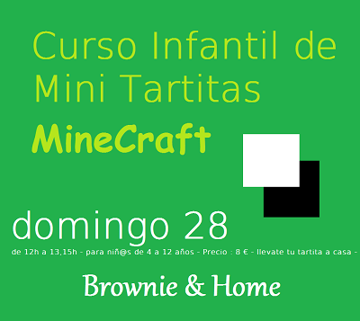 Taller de mini tartitas MineCraft en Brownie & Home