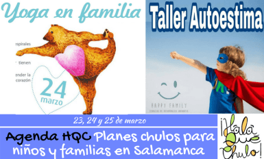 AgendaHQC de planes chulos para niños y familias en Salamanca