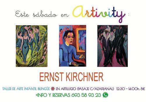 Eernst Kirchner, protagonista del Artivity