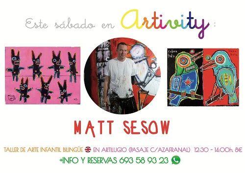 Matt Sesow en el Artivity