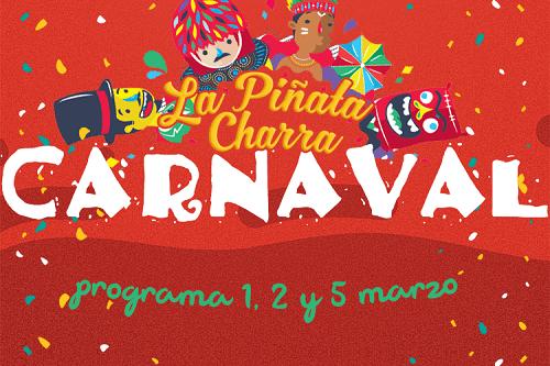 Programa de carnaval en La Piñata Charra