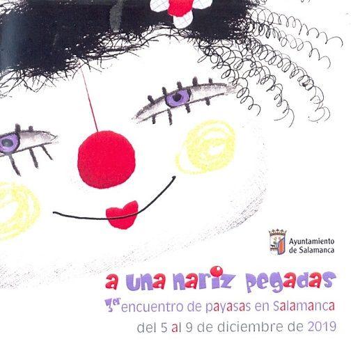 """III Encuentro de Payasas en Salamanca """"A una nariz pegadas"""""""