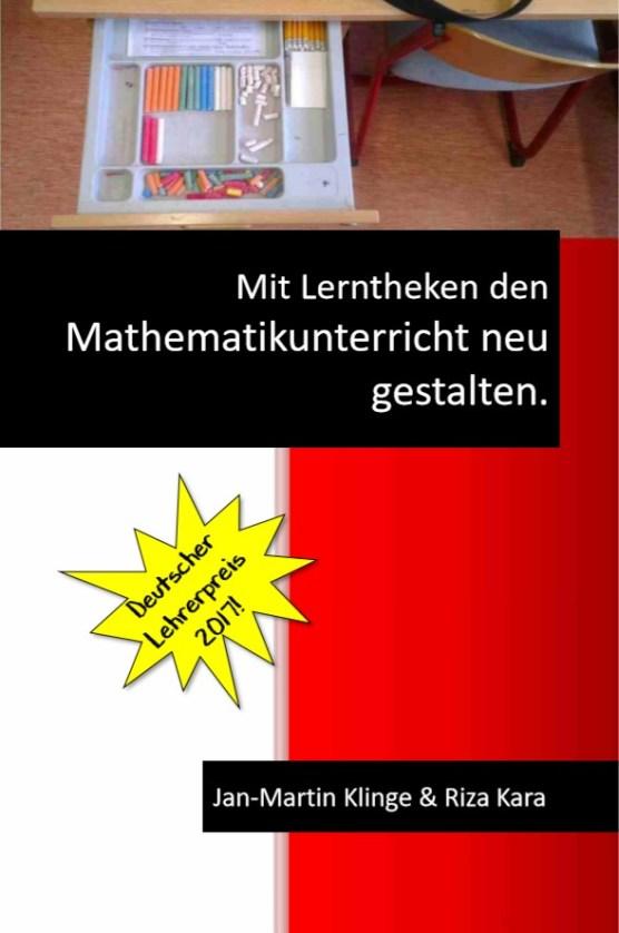 Mit Lerntheken den Mathematikunterricht neu gestalten.