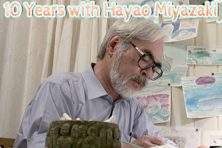 10 Years with Hayao Miyazaki - NHK Documentary Series