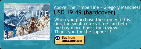 Above The Timberline - Gregory Manchess Art Novel Amazon Buy Link