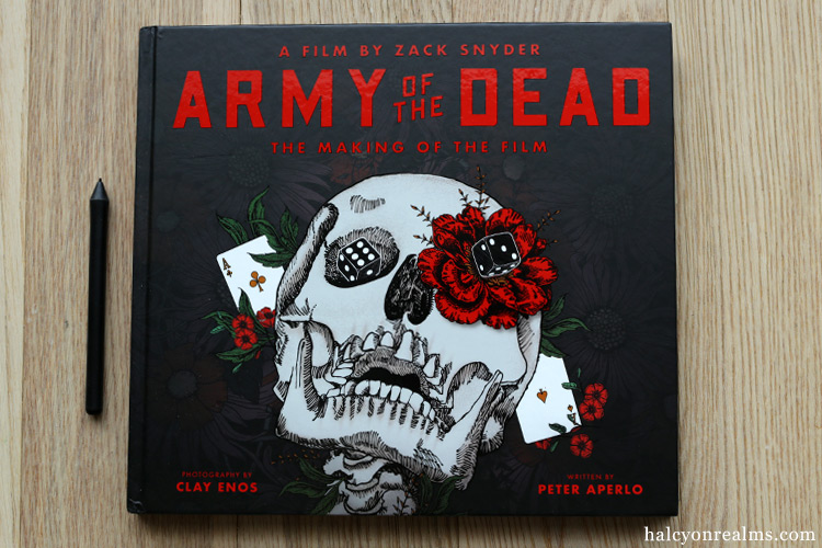 Army of the Dead : The Making of the Film Book Review
