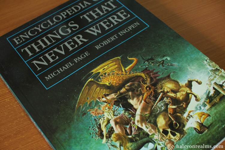 The Encyclopedia Of Things That Never Were Book