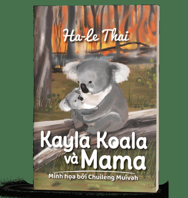 Kayla Koala và Mama (Vietnamese Edition) 1