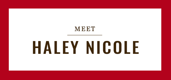 Meet Haley Nicole