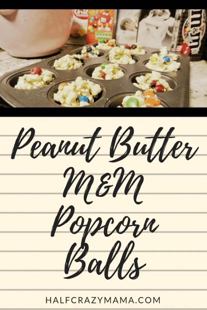 Peanut Butter M&M Popcorn Balls | dessert | party treat | easy to make kid friendly dessert