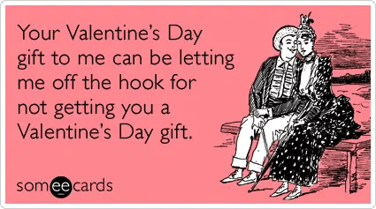 gift-apology-love-date-valentines-day-ecards-someecards