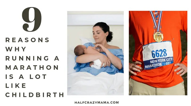 9 Reasons Why Running A Marathon Is A Lot Like Childbirth