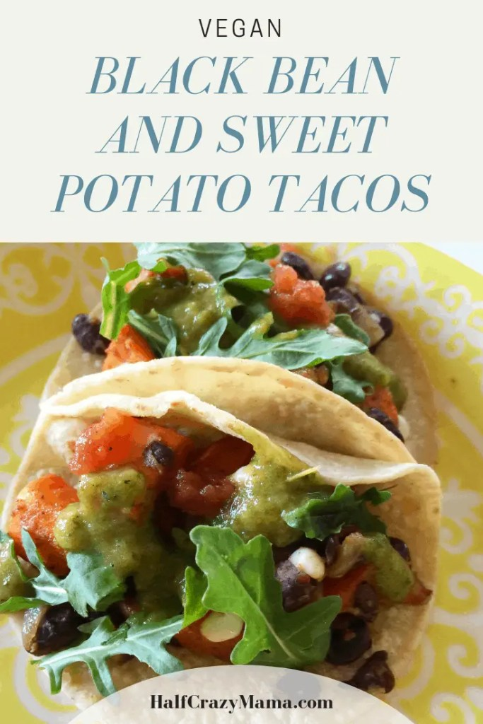 |Sweet Potato and Black Bean Tacos | vegan | vegetarian | taco ideas | dinner inspiration | corn and vegetable