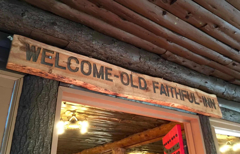 old_faithful_inn_welcome