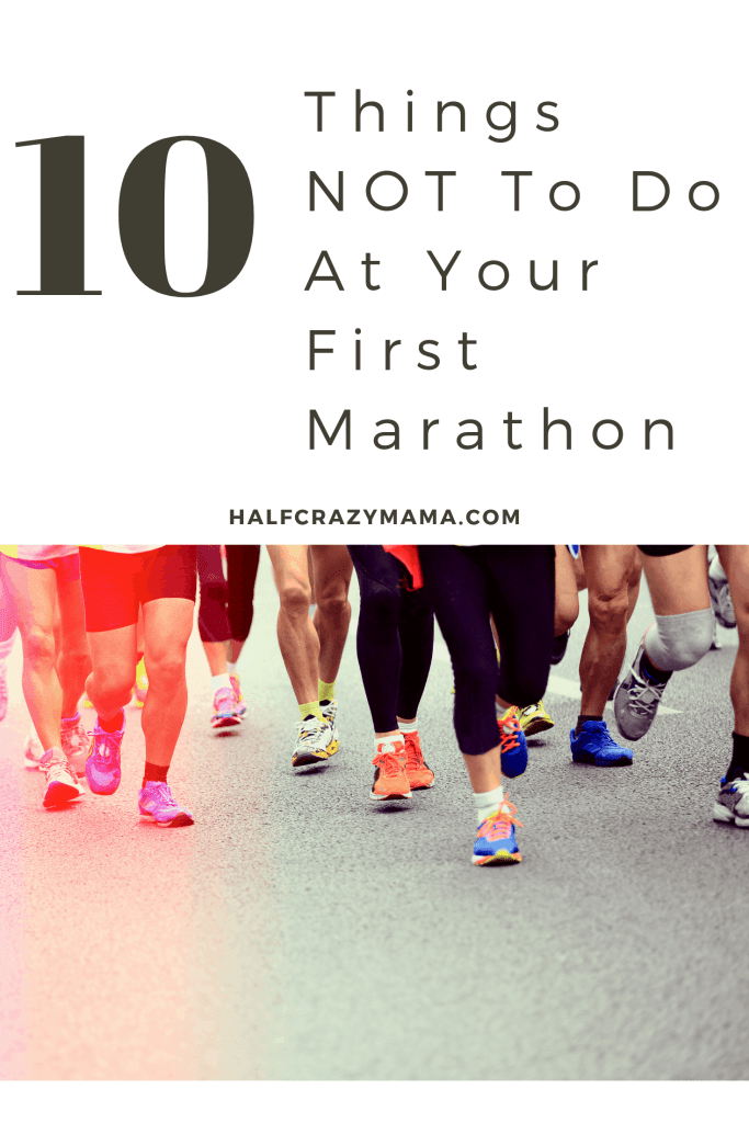 10 things not to do at your first marathon