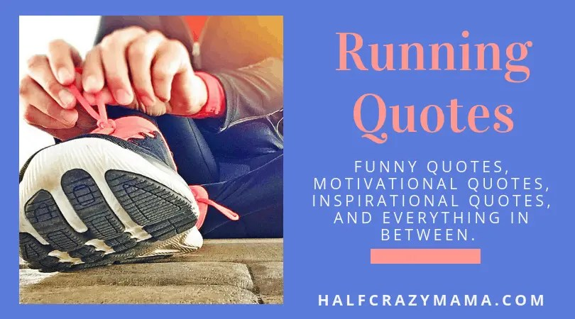 Funny Motivational Inspirational Running Quotes