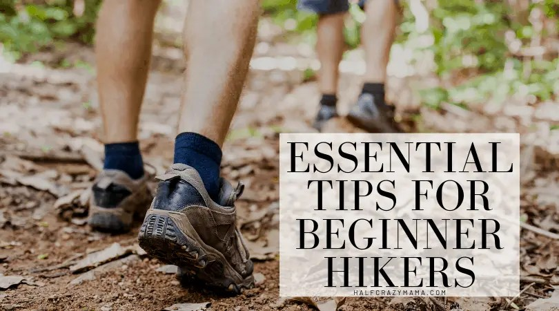 Essential Tips For Beginner Hikers