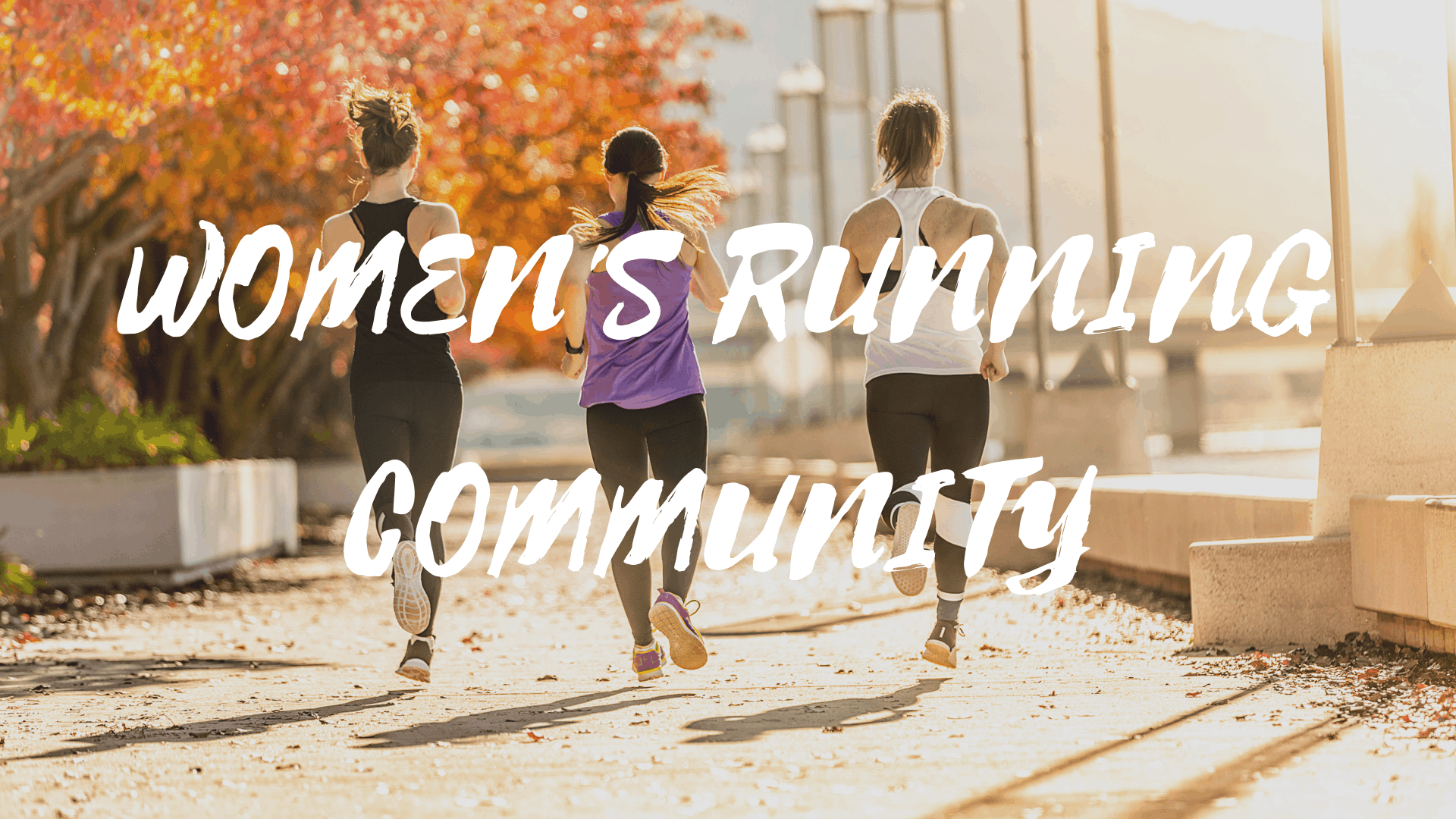 JOIN WOMEN'S RUNNING COMMUNITY FACEBOOK GROUP