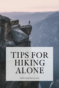 Boots and half dome. Tips for hiking alone