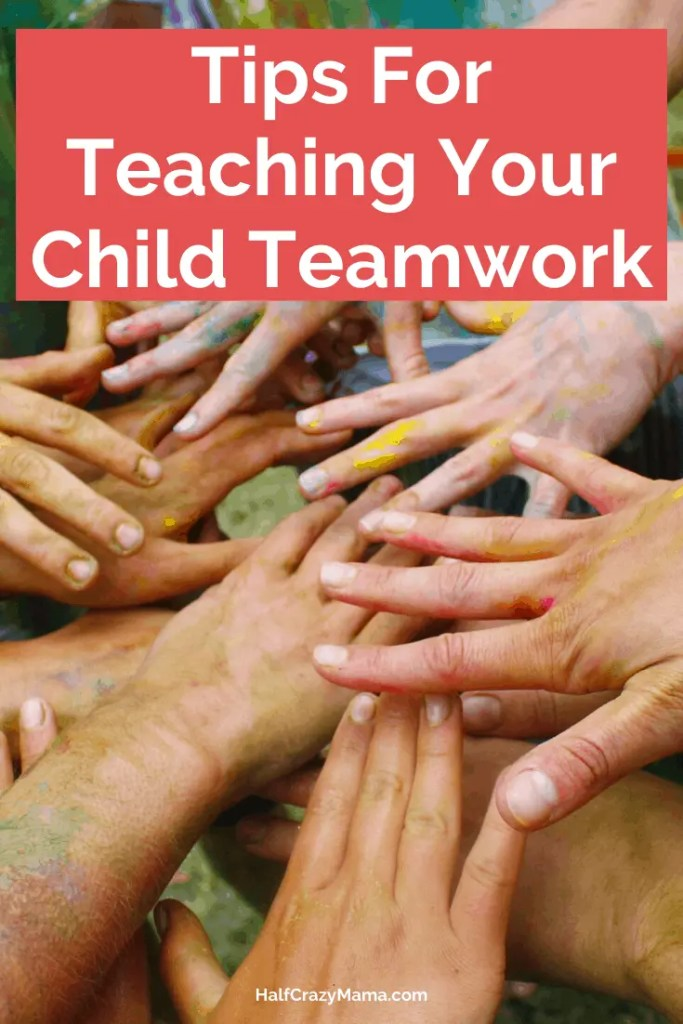 Tips for teaching your child teamwork
