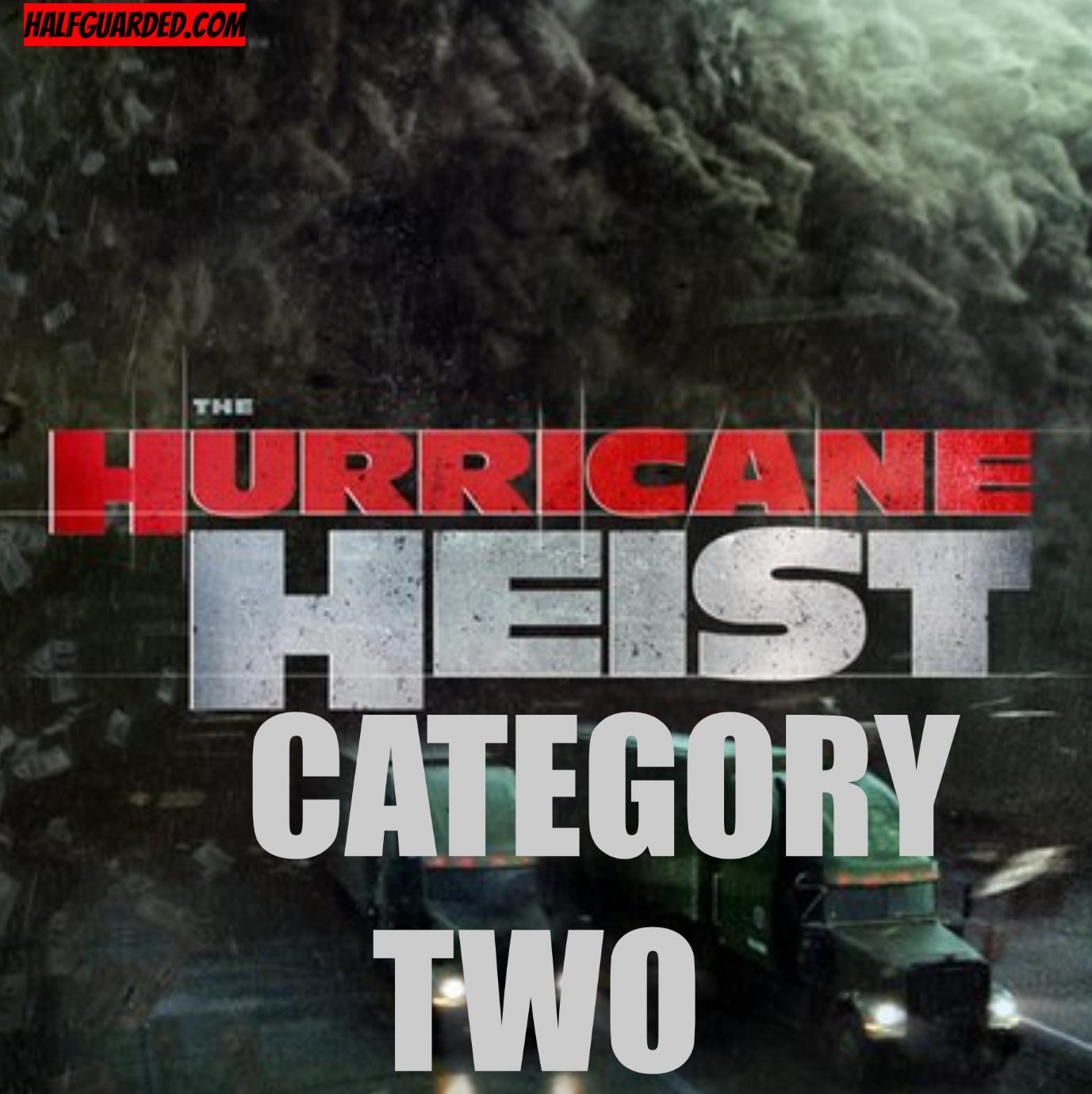 Hurricane Heist 2 (2020) Cast, Plot, Rumors, and Release Date News