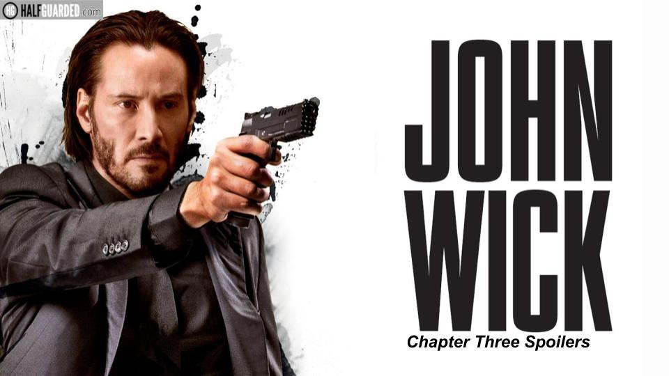 John Wick 3 Cast Plot Rumors and release date News Will there be a John Wick 3