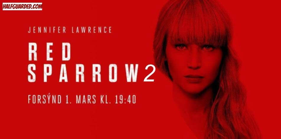 Red Sparrow 2 RUMORS & NEWS - SHOULD THERE BE a Red Sparrow 2?! (aka: THE BLACK WIDOW MOVIE)