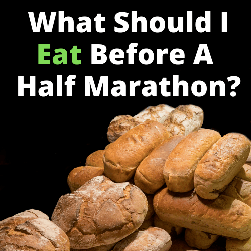 What Should I Eat Before A Half Marathon