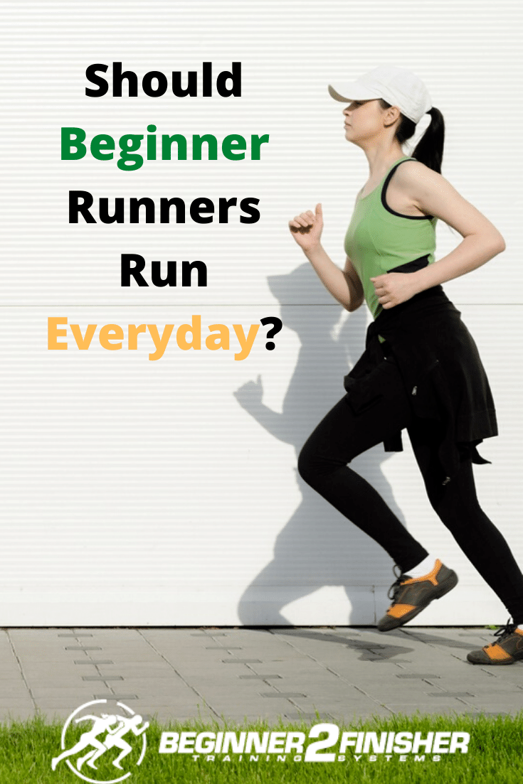 Should Beginner Runners Run Everyday