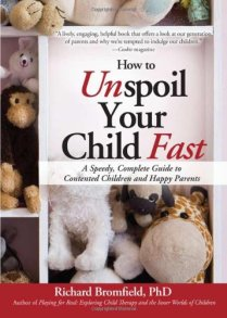 How to Unspoil yur child fast