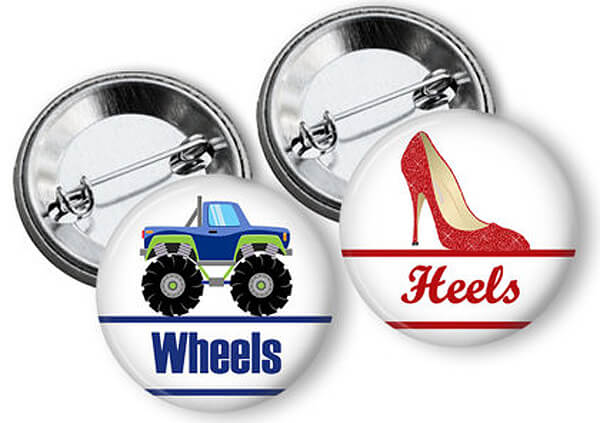 Humorous Gender Reveal Party Ideas | Halfpint Design - Simple pins for each guest to wear and show which sex they think the baby will be. Wheels (monster truck) or heels.
