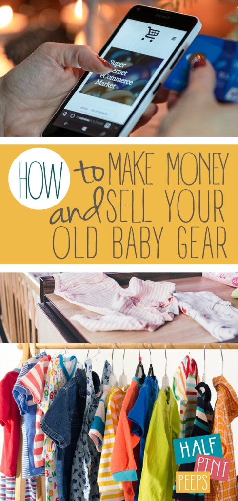 How to Make Money and Sell Your Old Baby Gear | Save Money, Save Money Tips, Mom Hacks, Parenting Tips, Parenting Hacks