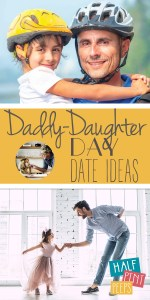 Daddy-Daughter   Daddy-Daughter Dates   Daddy-Daughter Date Ideas   Parenthood   Fatherhood   Daughter   Parenting Tips and Tricks