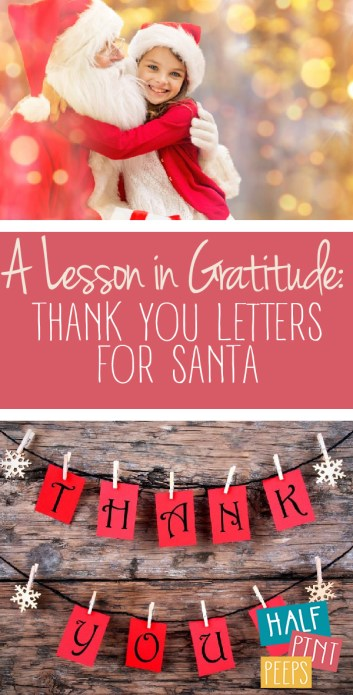 A Lesson in Gratitude | Thank You Letters | Thank You Letters for Santa | Thank You Letters for Kids | Santa Claus | Letters to Santa | Gratitude
