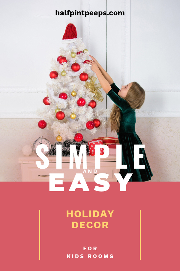 Kids love the holidays! It's a magical time for them. Help them enjoy the holidays a little more with these simple and easy holiday decor ideas for kids rooms. They can even help with the decorations. Tuck them into bed each night in a room that creates all types of holiday dreams. #holidaydecorforkidsroom #holidaydecor #kidsroomdecor