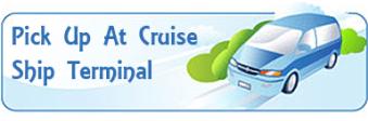 cruise ship terminal pickup