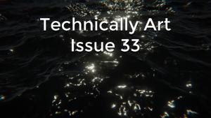 Technically Art: Issue 20 (31 05 2019) – Harry Alisavakis