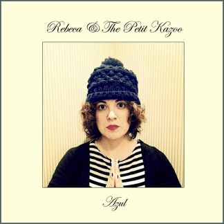 Rebeca & The Petit Kazoo - Portada