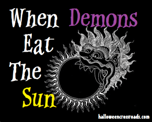 When Demons Eat The Sun