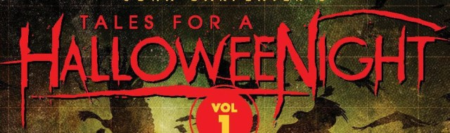 John Carpenter's 'Tales for a HalloweeNight' Volume 1