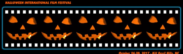 2nd Annual Halloween International Film Festival - October 26-28, 2017 in Kill Devil Hills, NC