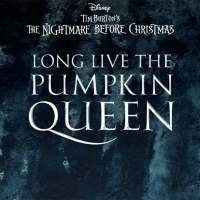 'Nightmare Before Christmas' Sequel Book 'Long Live The Pumpkin Queen' Release Date Announced
