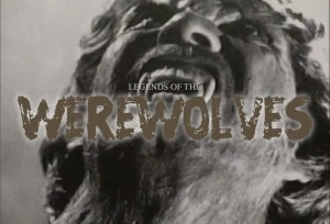 Legends of The Werewolves (Documentary)