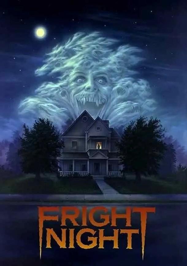 ? ? Fright Night † (1985) 5